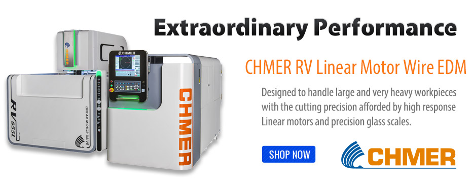 CHMER RV Linear Motor Wire EDMs